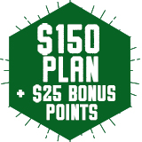 $150 Plan - Plus $25 FREE bonus points!