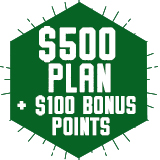 $500 Plan - Plus $100 FREE bonus points!